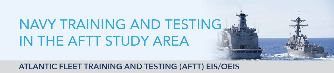 Navy Training and Testing in the AFTT Study Area